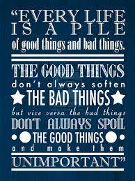One of my favorite Doctor Who quotes that helps me keep perspective during the hard times.